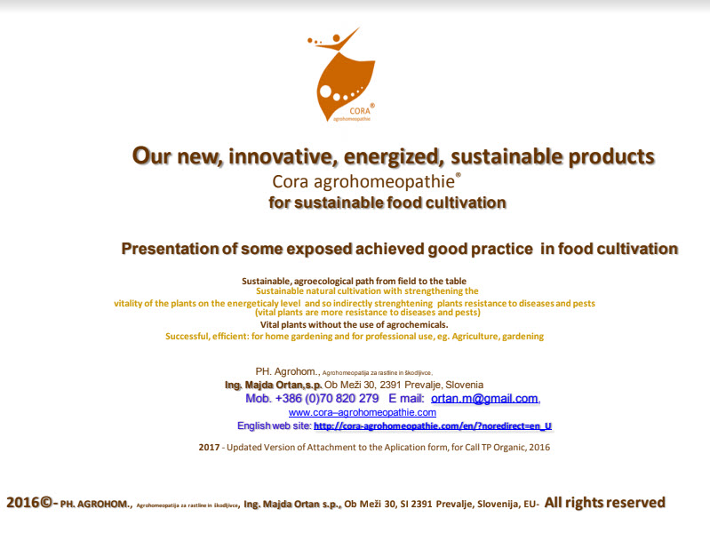 2018 06 28 16 50 00 - ACTUAL PRESENTATION OF COMPANY, about OUR INNOVATIVE PRODUCTS WITHOUT ACTIVE SUBSTANCES and about ACHIEVED GOOD PRACTICES WITH OUR INNOVATIVE, ADVANCED, SUSTAINABLE PRODUCTS  in PROFESSIONAL AGRICULTURE and IN PROFESSIONAL GARDENING