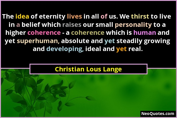 christian lous lange quote 30 1 - NEW RECORD - Schuman frequency reached peak at 158 Hz. Discover this as huge, great opportunity for awakening - activating, boosting and achieving a consistent level of your Heart Coherence Vibration